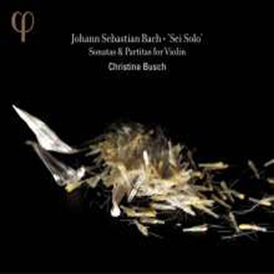 바흐: 무반주 바이올린 소나타와 파르트티 (Bach: Sonatas & Partitas For Violin BWV1001-1006) (Digipack)(2CD) - Christine Busch