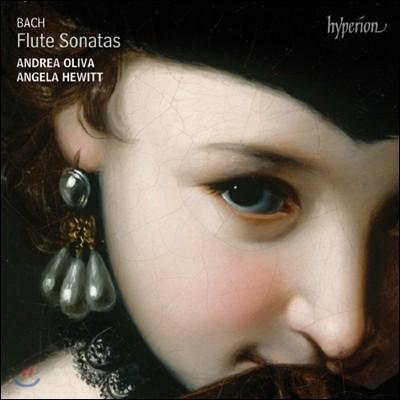 Andrea Oliva / Angela Hewitt 바흐: 플루트 소나타 (Bach: Flute Sonatas BWV.1031, BWV.1020, BWV.1033, BWV.1034, BWV.1035, BWV.1030)