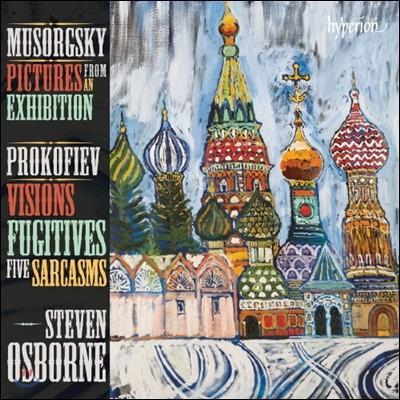 Steven Osborne 무소르그스키 : 전람회의 그림 / 프로코피예프: 사르카즘 (Mussorgsky: Picturs From An Exhibtion / Prokofiev : Sarcasms Op.17, Visions Fugitives Op.22)