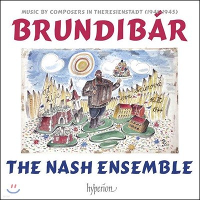 The Nash Ensemble 브룬디바르 - 테레진 수용소의 작곡가들 (Brundibar)
