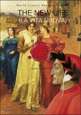 단테의 새로운 삶(신생) : The New Life (La Vita Nuova) (영어원서)