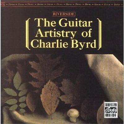 Charlie Byrd - The Guitar Artistry Of Charlie Byrd (OJC)