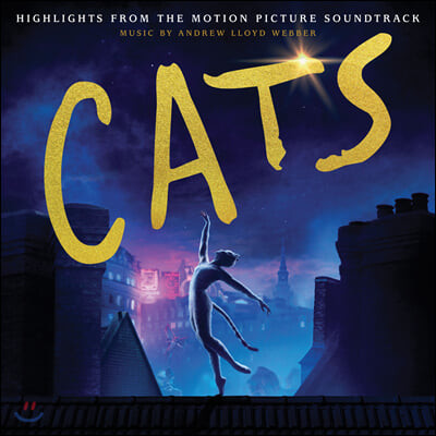 캣츠 영화음악 (Cats The Motion Picture Soundtrack by Andrew Lloyd Webber 앤드류 로이드 웨버)