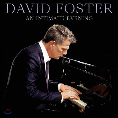 David Foster (데이빗 포스터) - An Intimate Evening