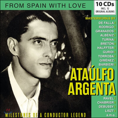 Ataulfo Argenta 스페인의 위대한 지휘자 아르헨타 (From Spain with Love)