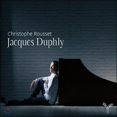 Christophe Rousset 자크 뒤플리: 하프시코드 작품집 - 크리스토프 루세 (Jacques Duphly: Works for harpsichord)