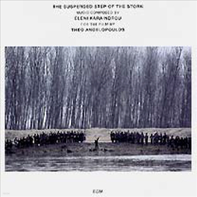 카라인드로우 : 황새의 멈추어진 발걸음 (araindrou : Suspended Step of the Stork) - Eleni Karaindrou