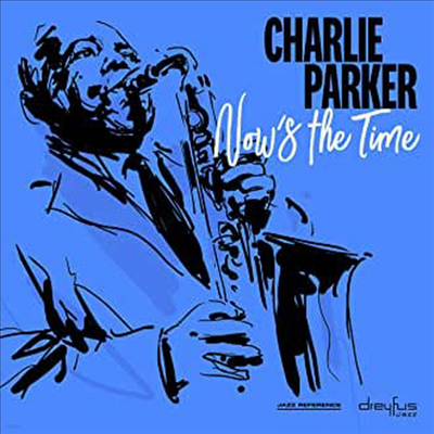 Charlie Parker - Now's The Time (Remastered)