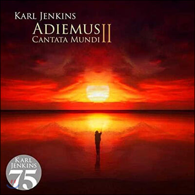 칼 젠킨스: 아디에무스 2집 (Karl Jenkins: Cantata Mundi)