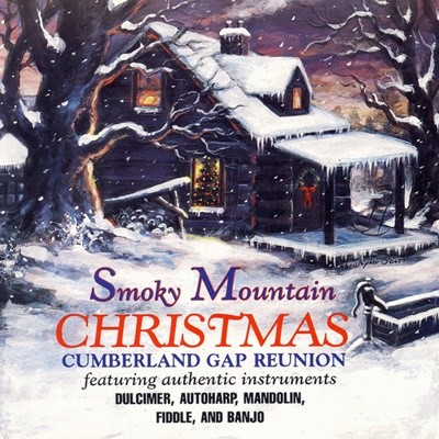 Cumberland Gap Reunion - Smoky Mountain Christmas (수입)
