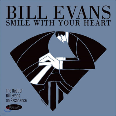 Bill Evans (빌 에반스) - Smile With Your Heart: The Best of Bill Evans on Resonance [LP]