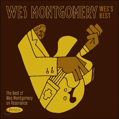 Wes Montgomery (웨스 몽고메리) - Wes's Best: The Best of Wes Montgomery on Resonance [LP]