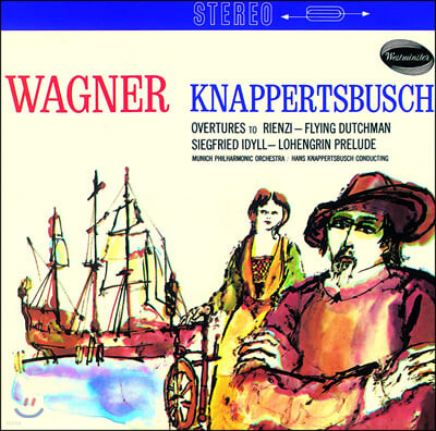 Hans Knappertsbusch 바그너: 서곡과 전주곡 (Wagner: Overtures and Prelude)