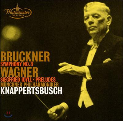 Hans Knappertsbusch 브루크너: 교향곡 8번, 바그너: 지그프리트 목가, 전주곡
