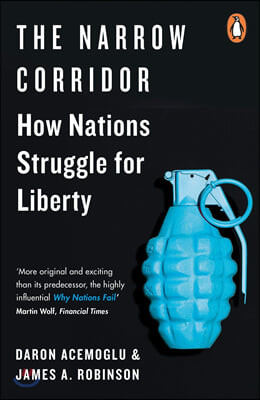 The Narrow Corridor : How Nations Struggle for Liberty