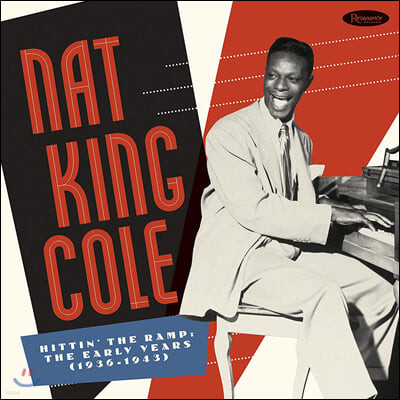 Nat King Cole (냇 킹 콜) - Hittin' the Ramp: The Early Years (1936-1943)