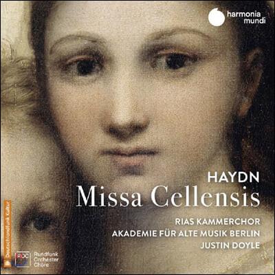Justin Doyle 하이든: 미사 첼렌시스 (Haydn: Missa Cellensis)