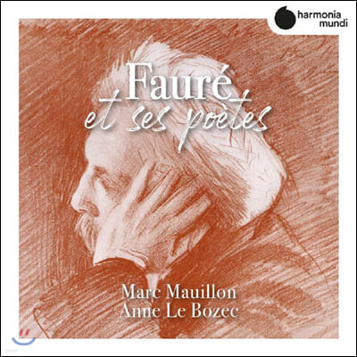 Marc Mauillon 포레: 가곡 작품집 (Faure et ses poetes)