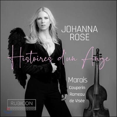 Johanna Rose 비올라 다 감바 연주집 - 마랭 마레 / 쿠프랭 / 라모 / 비 (Histoires d'un Ange)