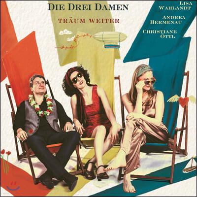 Die Drei Damen /Lisa Wahlandt - 2집 Traum weiter