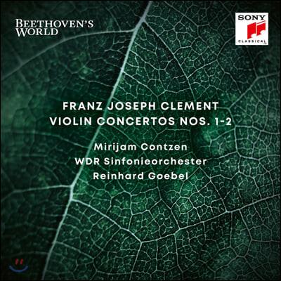 Reinhard Goebel / Mirijam Contzen 클레멘티: 바이올린 협주곡 1, 2번 (Clement: Violin Concertos Nos. 1, 2)