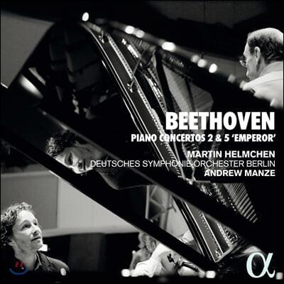 Martin Helmchen / Andrew Manze 베토벤: 피아노 협주곡 2, 5번 '황제' (Beethoven: Piano Concertos Op. 19, 73)