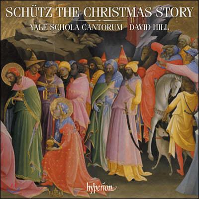 David Hill 하인리히 쉬츠: 크리스마스 이야기, 아베 마리아, 마니피카트 외 (Schutz: The Christmas story and other works)