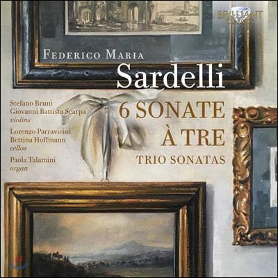 Stefano Bruni 페데리코 사르델리: 소나타 1-6번 (Federico Sardelli: 6 Sonate A Tre)