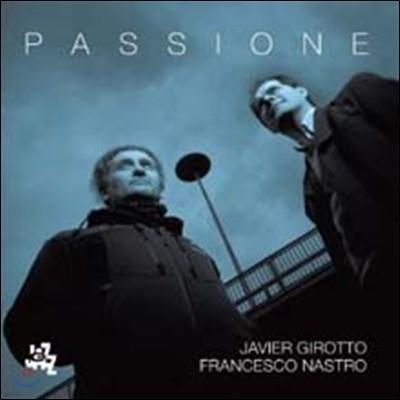 Javier Girotto & Francesco Nastro - Passione
