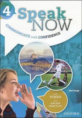 Speak Now 4: Student Book with Online Practice