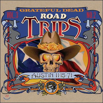 Grateful Dead (그레이트풀 데드) - Road Trips Vol. 3 No. 2 - Austin 11-15-71