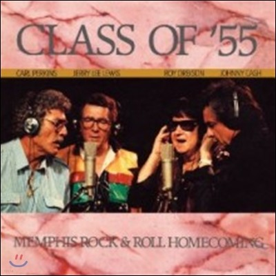 Carl Perkins, Jerry Lee Lewis, Roy Orbison & Johnny Cash - Class Of '55 (Back To Black - 60th Vinyl Anniversary)