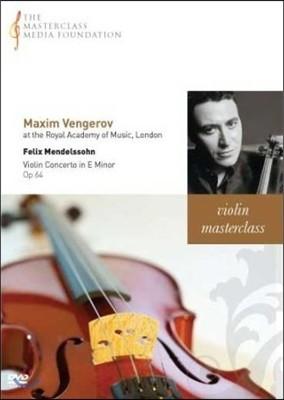 막심 벤게로프 마스터클래스 : 멘델스존 바이올린 협주곡