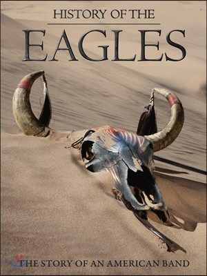 Eagles - History Of The Eagles [3DVD 디럭스에디션]