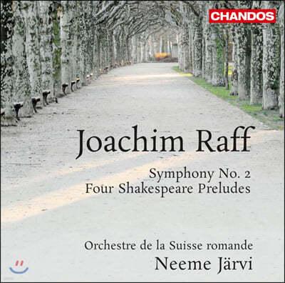 Neeme Jarvi 요아힘 라프: 교향곡 2번, 4개의 셰익스피어의 전주곡 (Joachim Raff: Orchestral Works)