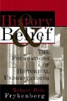 History and Belief: The Foundations of Historical Understanding