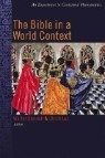 The Bible in the World Context: An Experiment in Contextual Hermeneutics
