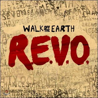 Walk Off The Earth - R.E.V.O.