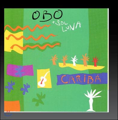 Obo & Sol Luna (오보 앤 솔 루나) - Cariba