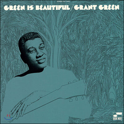 Grant Green (그랜트 그린) - Green Is Beautiful