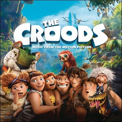 The Croods (크루즈 패밀리) OST (Music By Alan Silvestri)