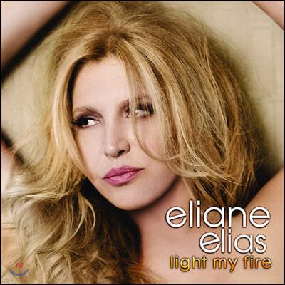 Eliane Elias (엘리안느 엘리아스) - Light my Fire