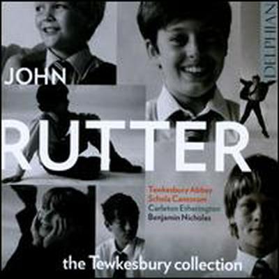 루터 - 툭스베리 콜렉션 (Rutter: The Tewkesbury Collection) - Tewkesbury Abbey Schola Cantorum