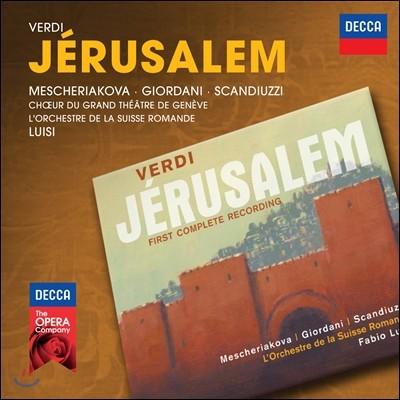베르디 : 예루살렘 - 메쉐리아코바, 지오르다니, 파비오 루이지