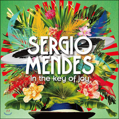 Sergio Mendes (세르지오 멘데스) - In The Key Of Joy (Deluxe Edition)