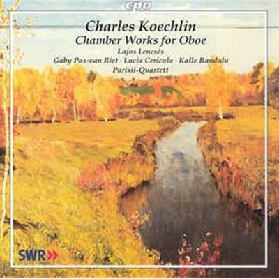 [수입] Charles Koechlin, Lajos Lencses - Chamber Works for Oboe