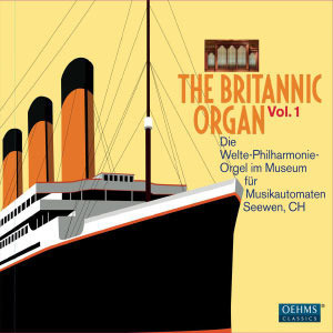 [미개봉] Donald Rumsey / '브리타닉 오르간' 1집 (The Britannic Organ Volume 1 - The Welte Philharmonie Organ in the Museum fur Musikautomaten in Seewen) (2CD/Digipack/수입/미개봉/OC840)