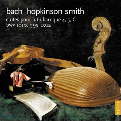 Hopkinson Smith 바흐: 모음곡 4, 5, 6번 (Bach: Cello Suites BWV1010-1012 for Baroque Lute)