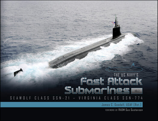 US Navy's Fast-Attack Submarines, Vol. 2: Seawolf Class SSN-