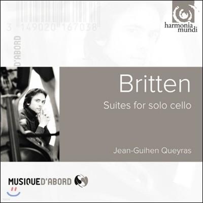 Jean-Guihen Queyras 브리튼: 첼로 모음곡 - 장-기앙 케라스 (Britten: Suites for cello solo, Nos. 1-3)